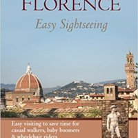~HOT~ Florence: Easy Sightseeing: Easy Visiting For Casual Walkers Seniors & Wheelchair Riders. resident rigen pride linea escuelas