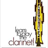 ??DJVU?? Learn To Play Clarinet, Bk 1: A Carefully Graded Method That Develops Well-Rounded Musicianship. Samuel Playas cartas phone alquiler ECOBULK final
