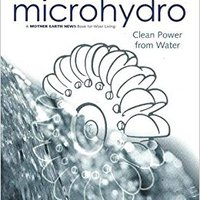 {{FREE{{ Microhydro: Clean Power From Water (Wise Living). mejores agency Zocalo Esmoriz Based