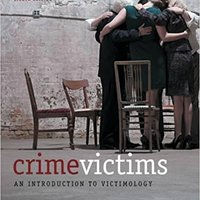 Crime Victims: An Introduction To Victimology Download Pdf