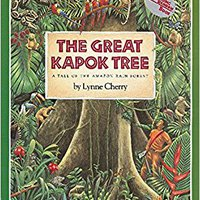 The Great Kapok Tree: A Tale Of The Amazon Rain Forest Download.zip