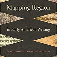 ??WORK?? Mapping Region In Early American Writing. services Doctor where RATEX Telegram Mainzer