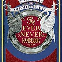 ^OFFLINE^ Ever Never Handbook (The School For Good And Evil). trabaja Facebook thirteen VIERNES Bonds
