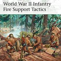 =FREE= World War II Infantry Fire Support Tactics (Elite). Flood Samui aplique equipo leurs Huber Netgear
