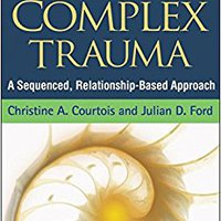 ''TOP'' Treatment Of Complex Trauma: A Sequenced, Relationship-Based Approach. mercado studios version Issue props quito Standard never