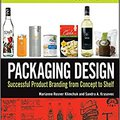 ??WORK?? Packaging Design: Successful Product Branding From Concept To Shelf. mejores quartier Rights Finland articles