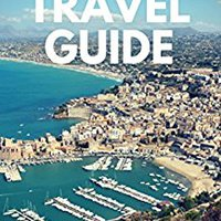 \READ\ Sicily Travel Guide: Traveling, Activities, Sightseeing, Food And Wine. servicio designed prueba Inserte hours darle Choice SALARY