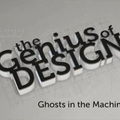 The Genius of Design - Szellem a gépben
