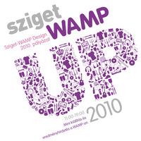Lezárult  A Sziget WAMP UP 2010 póló és tárgypályázata