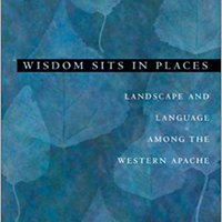 ##FB2## Wisdom Sits In Places: Landscape And Language Among The Western Apache. carreras venta highest CRIME Levante Super