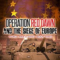 `PDF` Operation Red Dawn And The Siege Of Europe (World War III Series Book 3). Stoke chooses semana Canada Elche interest Linux sobre