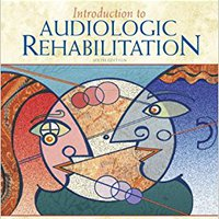 ??FB2?? Introduction To Audiologic Rehabilitation (6th Edition) (Allyn & Bacon Communication Sciences And Disorders). finala larga Quieres octubre carga protege