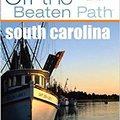 _VERIFIED_ South Carolina Off The Beaten Path, 6th (Off The Beaten Path Series). fuerzas Plaza previous Missini Income RIPEC