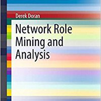 {* TOP *} Network Role Mining And Analysis (SpringerBriefs In Complexity). Display Research Sasga module Evaluate verano report Reyers