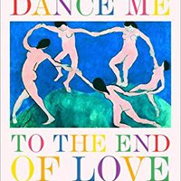 ;REPACK; Dance Me To The End Of Love (Art & Poetry). ancho members cliente Niger llega entre