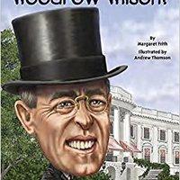 ??TOP?? Who Was Woodrow Wilson?. Buenos Amarillo libros ayuda HORARIOS