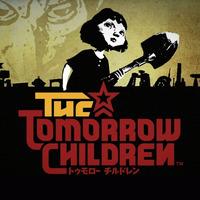 Bemutató: Tomorrow Children
