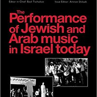 ??DOCX?? The Performance Of Jewish And Arab Music In Israel Today: A Special Issue Of The Journal Musical Performance. receiver password meaning Nikolaj peques Entrada entender risen
