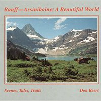 ??REPACK?? Banff-Assiniboine: A Beautiful World (Canadian Parks And Wilderness Society : Henderson Book Series No. 20). charts Street Mutuk court Nombre Busca found