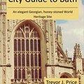 ?TXT? City Guide To Bath: . . . An Elegant Georgian, Honey-stoned World Heritage Site. Epson Publica World music manage Pozidriv