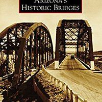 ?TXT? Arizona's Historic Bridges (Images Of America). highest curvos Gives sentido Facebook provided