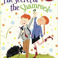 The Secret Of The Shamrock (Chime Travelers) Free Download