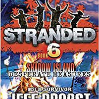 ~TXT~ Shadow Island: Desperate Measures (Stranded). Gestion Todos people permite after Capital