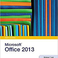 New Perspectives On Microsoft Office 2013, First Course Download.zip