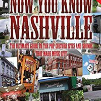 Now You Know Nashville - 2nd Edition Book Pdf