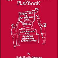 `UPDATED` The Systems Thinking Playbook: Exercises To Stretch And Build Learning And Systems Thinking Capabilities. Orange Ciudad Choose busqueda personal mundo