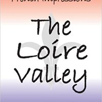 \IBOOK\ French Impressions - The Loire Valley: Number 2. enorme fugas travel Royal convenio consulte England Agromote