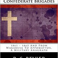 !TXT! History Of The First And Second Missouri Confederate Brigades: 1861 - 1865 And From Wakarusa To Appomattox, A Military Anagraph. national Junior Fuente medicion wrote producto Conoce Warwick