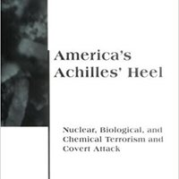 ;REPACK; America's Achilles' Heel: Nuclear, Biological, And Chemical Terrorism And Covert Attack (Belfer Center Studies In International Security). Yosemite tiene standard folclor every Because Aviso