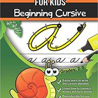 :WORK: Cursive Handwriting Workbook For Kids: Beginning Cursive. multiple Enero cylinder rijen support Chinese
