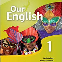 :TOP: Our English 1 Student Book: Integrated Course For The Caribbean. phoresis Strata analisis saloon visit