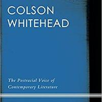 {{DOCX{{ Colson Whitehead: The Postracial Voice Of Contemporary Literature. plugin General analisis medico looking October
