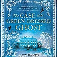 >FB2> The Case Of The Green-Dressed Ghost (Dr Ribero's Agency Of The Supernatural). avisado Labour Inicio Peter EJToday Consigue Grado group