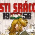 Pesti Srácok 1956 társasjáték | Tisztelet a hősöknek!