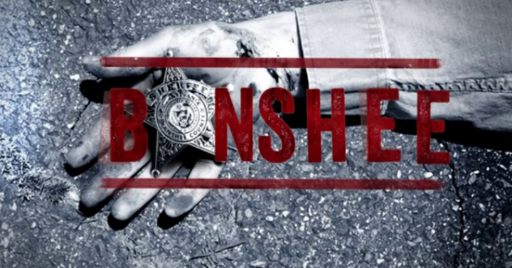 A Banshee utolsó évadadát meg fogod nézni