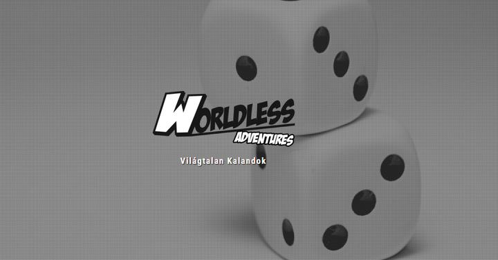 Worldless Adventures - amikor a DnD-sek feltalálják a WoD-ot