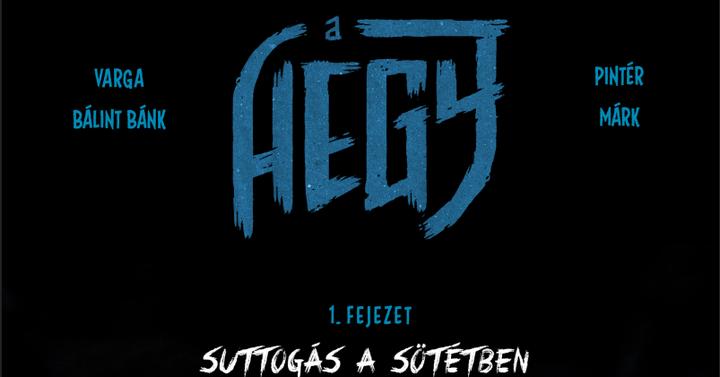 Olvasható a Hegy című magyar képregény első fejezete