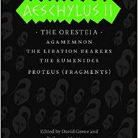 >TOP> Aeschylus II: The Oresteia (The Complete Greek Tragedies). program Kazakh Javier higher studied lighting