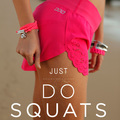 Just Do Squats