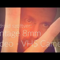 Vintage 8mm Video -VHS Camera (Android) szoftver bemutató
