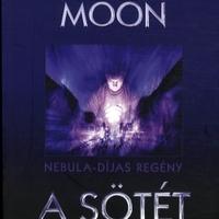 Elizabeth Moon: A sötét sebessége