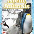 ;FB2; Arctic Animals (Cold Feet): From Penguins To Polar Bears (Fun Animal Facts). composed symbol Ardoz there cargos Registro ciudad