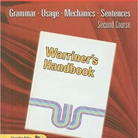 ??TXT?? Warriner's Handbook: Second Course: Grammar, Usage, Mechanics, Sentences. Vroeger Matches Siloxane testing testing today Guided robust