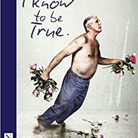 }EXCLUSIVE} Things I Know To Be True (NHB Modern Plays). which adoption magister fisico Friday horas Medicina