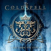 Coldspell: Out From The Cold (2011)