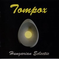 Tompox: Hungarian Eclectic (2012)